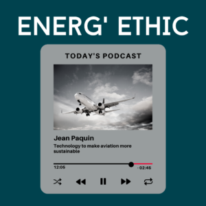 Technology to make aviation more sustainable, with Jean Paquin, SAF+